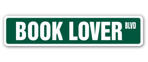 "BOOK LOVER Street Sign books novels readers read reading| Indoor/Outdoor | 18"" Wide"