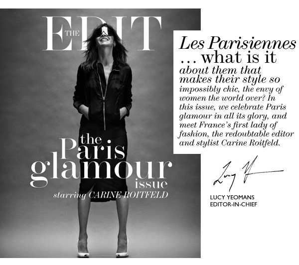 Net-A-Porter: The Edit: Über-stylist Carine Roitfeld covers the Paris glamour issue   Milled