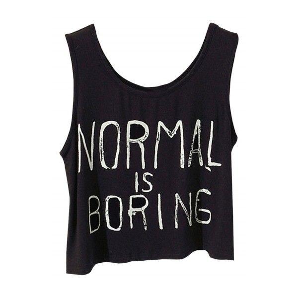 Normal is Boring Crop Top