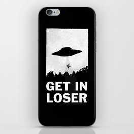 Get In Loser iPhone Case by moop | Society6