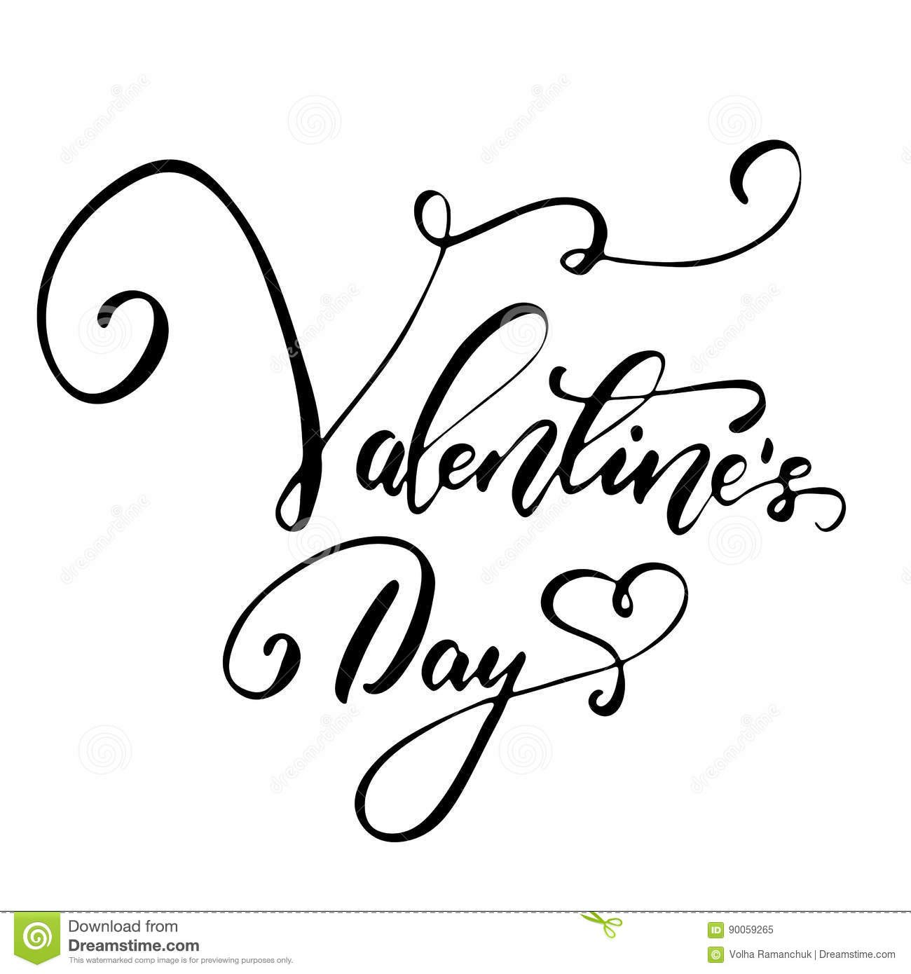 Valentine's Day - Freehand Ink Inspirational Romantic Quote Stock Illustration - Illustration of font, overlay: 90059265