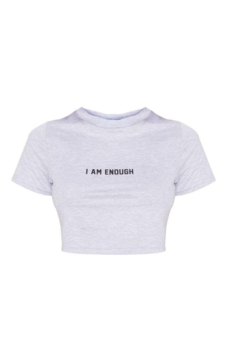 Grey I Am Enough Slogan Crop T-Shirt | Tops | PrettyLittleThing USA