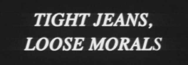 tight jeans loose morals quote tumblr pinterest