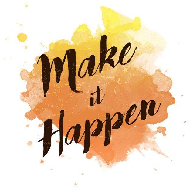 "Watercolor splash with ""make it happen"" quote Vector | Free Download"